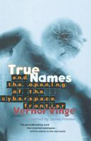 True Names by Vernor Vinge and the Opening of the Cyberspace Frontier