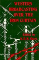 Western Broadcasting Over the Iron Curtain