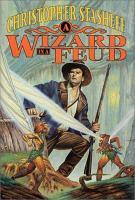 A Wizard in A Feud
