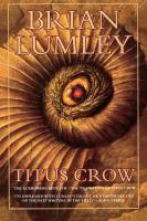 Titus Crow: Volume One