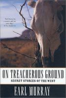 On Treacherous Ground