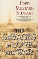 The Savages in Love and War