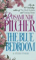 The Blue Bedroom, and Other Stories