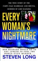 Every Woman's Nightmare
