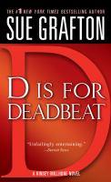 """""""D"""" Is for Deadbeat"""