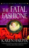 The Fatal Fashione