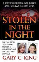 Stolen in the Night