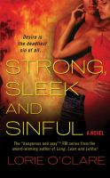 Strong, Sleek And Sinful : A Novel