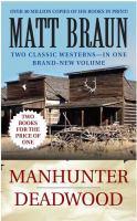 Deadwood/Manhunter