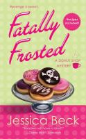 Fatally Frosted : A Donut Shop Mystery