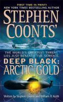 Stephen Coonts' Deep Black: Arctic Gold