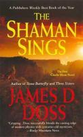 The Shaman Sings