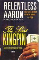 The Last Kingpin
