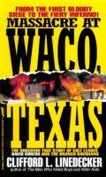 Massacre at Waco, Texas