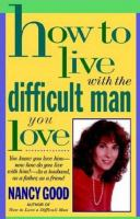 How to Live With the Difficult Man You Love