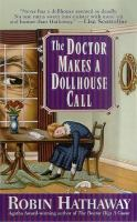 The Doctor Makes A Dollhouse Call