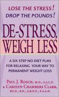 De-stress, Weigh Less