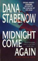 Midnight Come Again