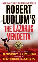 Robert Ludlum's the Lazarus Vendetta