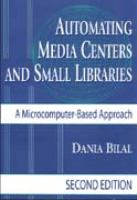 Automating Media Centers and Small Libraries