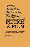 Crime, Detective, Espionage, Mystery, and Thriller Fiction and Film