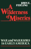 A Wilderness of Miseries