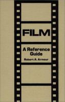 Film, A Reference Guide