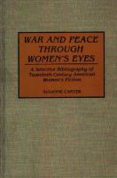 War and Peace Through Women's Eyes