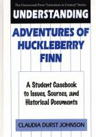 Understanding Adventures of Huckleberry Finn