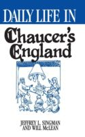 Daily Life in Chaucer's England