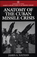 Anatomy of the Cuban Missile Crisis