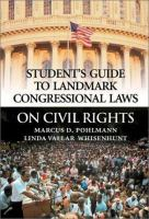 Student's Guide to Landmark Congressional Laws on Civil Rights