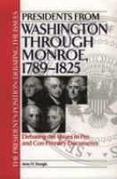 Presidents From Washington Through Monroe, 1789-1825