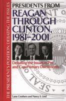 Presidents From Reagan Through Clinton, 1981-2001