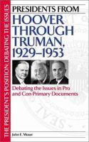 Presidents From Hoover Through Truman, 1929-1953