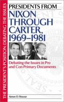 Presidents From Nixon Through Carter, 1969-1981