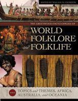 The Greenwood Encyclopedia of World Folklore and Folklife