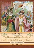 The Greenwood Encyclopedia of Folktales and Fairy Tales