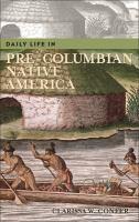 Daily Life in Pre-columbian Native America