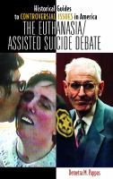The Euthanasia / Assisted-suicide Debate