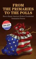 From the Primaries to the Polls