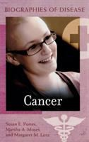 Cancer; Biographies Of Disease