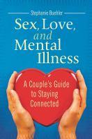 Sex, Love, and Mental Illness