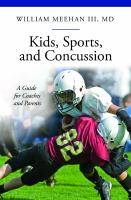 Kids, Sports, and Concussion