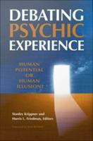 Debating Psychic Experience