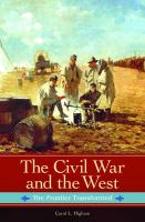 The Civil War And The West: The Frontier Transformed