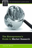 The Entrepreneur's Guide To Market Research