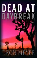 Dead at Daybreak: A Novel