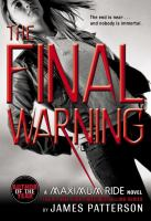 Final Warning : A Maximum Ride Novel