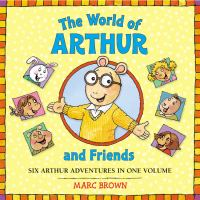 The World of Arthur and Friends
